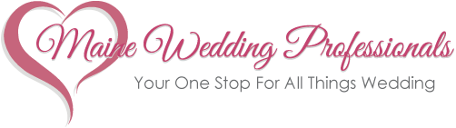 Maine Wedding Professionals - Your One Stop For All Things Wedding